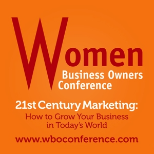 Women Business Owners Conference - www.wboconference.com